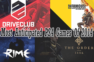 Most Anticipated PS4 Games Of 2014