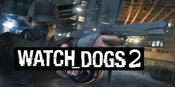Ubisoft confirma sequência de Watch Dogs ZGB Start