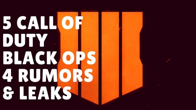 Black Ops 4 - 5 Hottest Rumors And Leaks