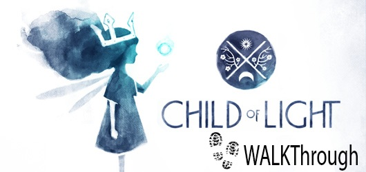 Child of Light Complete Walkthrough