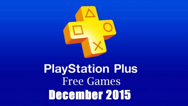 ps plus december 2015 games live now on ps store for ps4. Black Bedroom Furniture Sets. Home Design Ideas