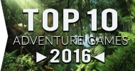 10 Best Action Adventure Games 2016