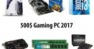 $500 Budget Gaming PC - 2017
