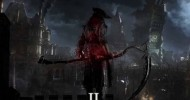 Bloodborne II - Reveal Incoming At E3 2017