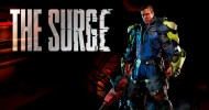 The Surge - List of Known Issues