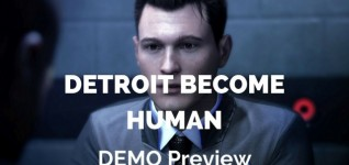 Detroit Become Human Demo Previeq