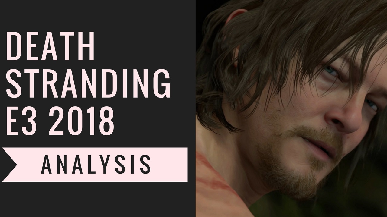 Death Stranding E3 2018 Gameplay Analysis