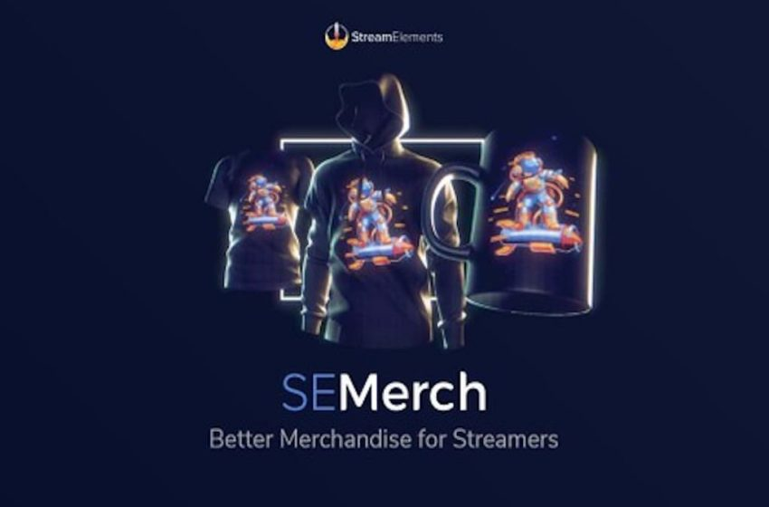 New StreamElements program helps streamers sell their own merchandise