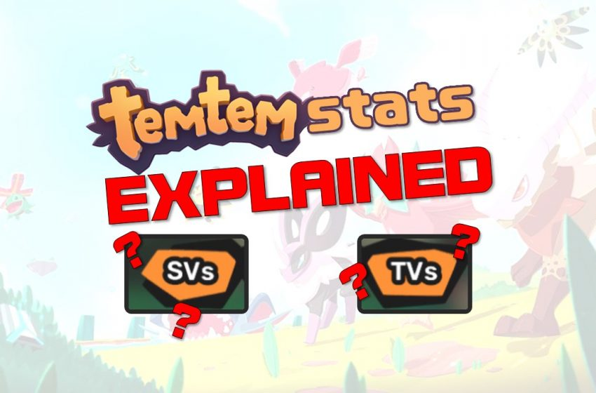 An image stating that SVs and TVs in Temtem will be explained