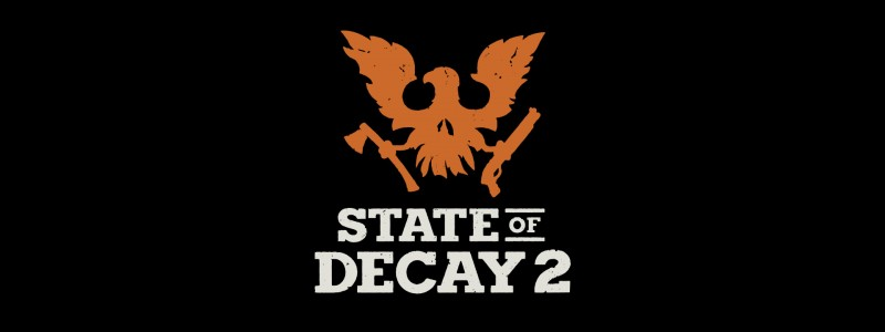 State of Decay 2: Release Date And Other Info Coming On E3 2017