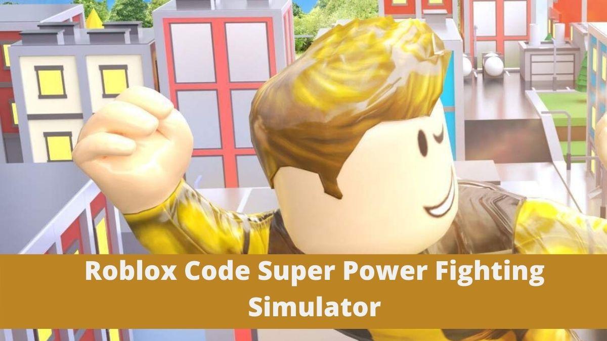 Roblox Super Power Fighting Simulator Codes (November 2020)