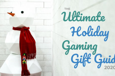 The Ultimate Holiday Gaming Gift Guide 2020