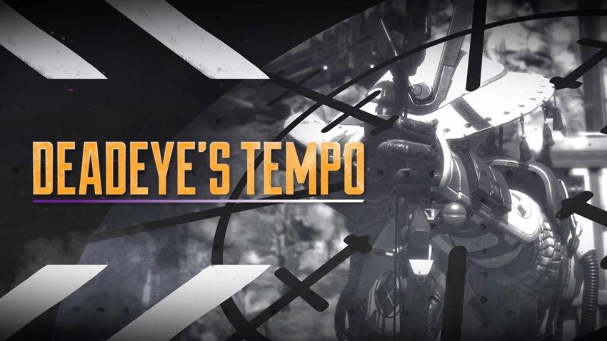 Deadeye's Tempo
