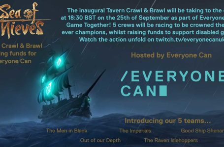 Everyone Can is hosting a Tavern Crawl and Brawl in Sea of Thieves this weekend